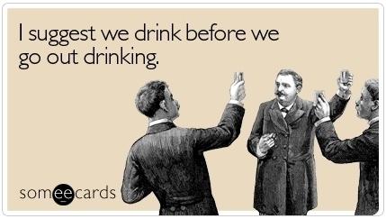 drunk before drinking